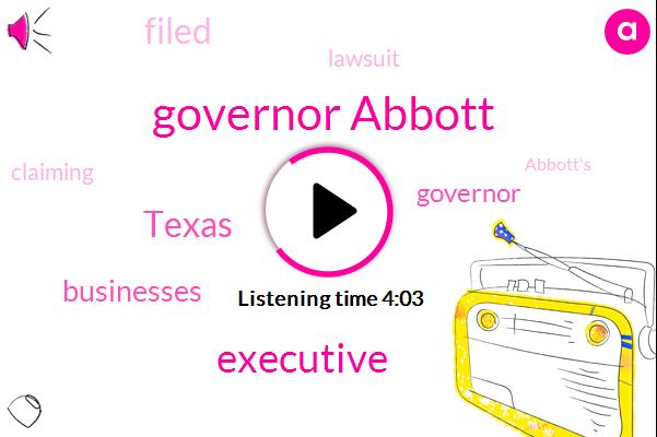 Governor Abbott,Executive,Texas