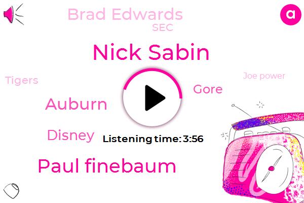 Nick Sabin,Paul Finebaum,Auburn,Disney,Gore,Brad Edwards,SEC,Tigers,Joe Power,Wendy