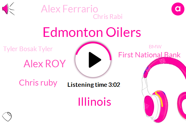 Edmonton Oilers,Illinois,Alex Roy,Chris Ruby,First National Bank,Alex Ferrario,Chris Rabi,Tyler Bosak Tyler,BMW,Edmonton,Chris,Batra Corbin,Josh Donaldson,Vladimir Tarasenko,Alex,Post-Dispatch,Arlington,Toyota,Paul Goldschmidt,Kennedy