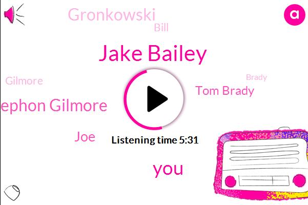Jake Bailey,Stephon Gilmore,Patriots,JOE,Tom Brady,Gronkowski,Four,Bill,Gilmore,Brady,Four Years,Gilbert,Five Guys,One Guy,Ten Best Players,One Way,ONE,NFL,-Chip