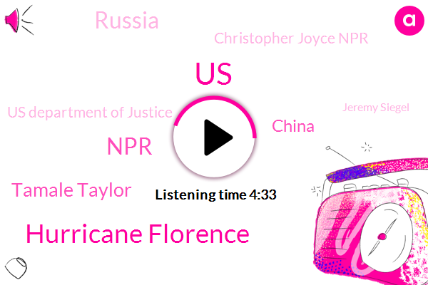 United States,Hurricane Florence,NPR,Tamale Taylor,China,Russia,Christopher Joyce Npr,Us Department Of Justice,Jeremy Siegel,National Hurricane Center,Senator Jeanne Shaheen,Christopher Joyce,Hurricane,Coast Ambulance,Cuba,Exxon Mobil,State Department,Labor Department,Atlantic Ocean
