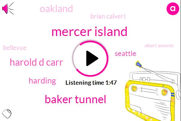 Mercer Island,Baker Tunnel,Harold D Carr,Harding,Seattle,Oakland,Brian Calvert,Bellevue,Albert Amonte,Newcastle,Ina Swahli,Komo,Car Accident,Ninety Second