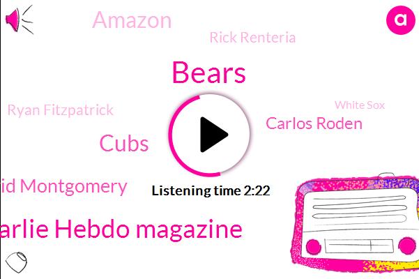 Bears,Charlie Hebdo Magazine,Cubs,David Montgomery,Carlos Roden,Amazon,Rick Renteria,Ryan Fitzpatrick,White Sox,Paris,SOX,President Trump,Manhattan,Highland Park,Travis Scott,Bill Lazor,Jose Ramirez,Michael Jordan