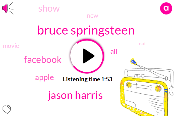 Bruce Springsteen,Jason Harris,Facebook,Apple
