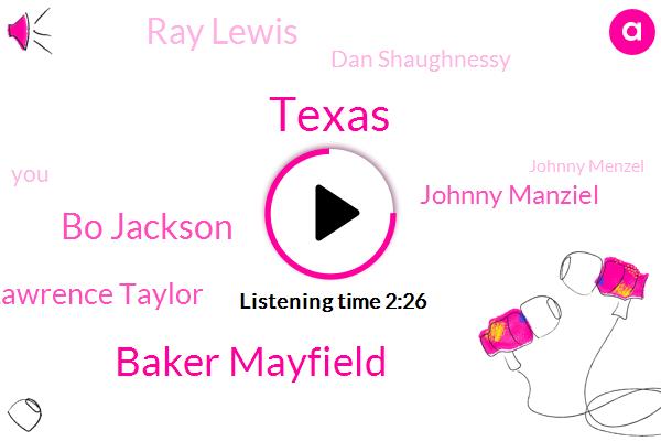Texas,Baker Mayfield,Bo Jackson,Lawrence Taylor,Johnny Manziel,Ray Lewis,Dan Shaughnessy,Johnny Menzel,Russell Wilson,Red Sox,Johnny,Dan Patrick,Brees,Patrick Mahomes,Yankee Stadium,Luis Severino,Boston,Football