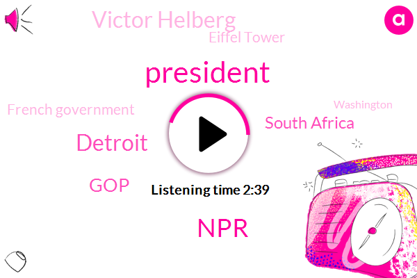 Detroit,GOP,NPR,President Trump,South Africa,Victor Helberg,Eiffel Tower,French Government,France,Washington,Haley Stevens,Mike Pence,Vice President,Battle Creek,Quinn Klinefelter