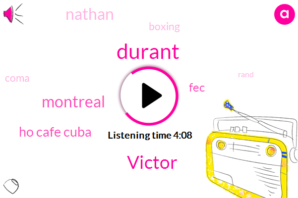 Durant,Victor,Montreal,Ho Cafe Cuba,FEC,Nathan,Boxing,Coma,Rand,Seven Years,Six Months,Five Months