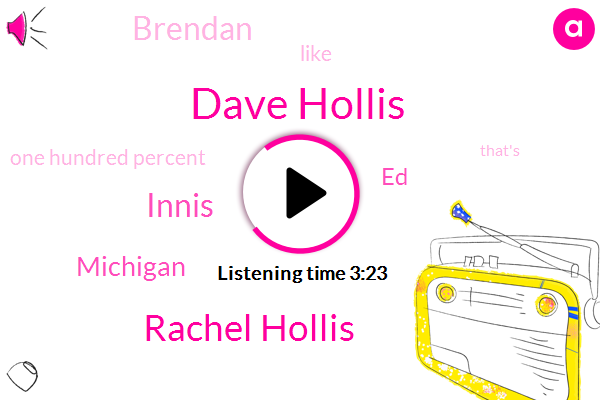 Dave Hollis,Rachel Hollis,Innis,Michigan,ED,Brendan,One Hundred Percent