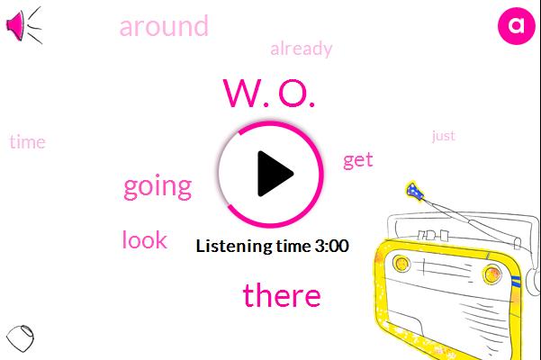 W. O.