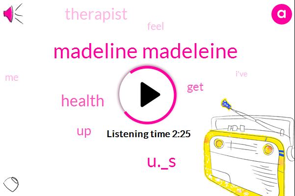 Madeline Madeleine,U._S
