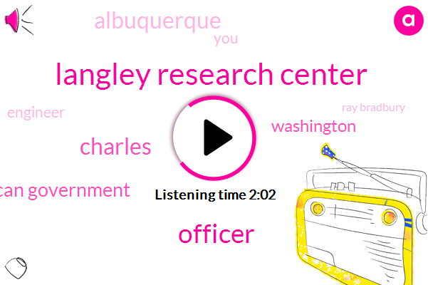 Langley Research Center,Officer,Charles,American Government,Albuquerque,Washington,Engineer,Ray Bradbury,Mill