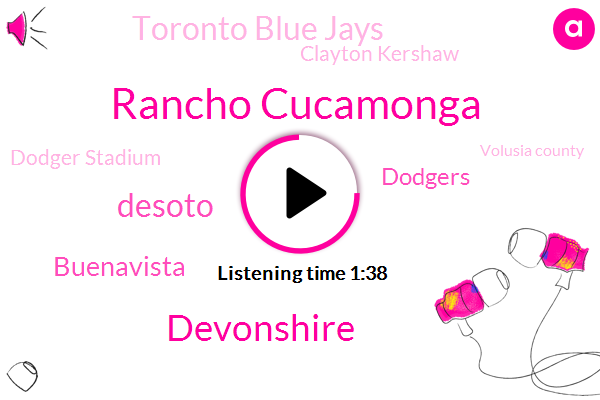 Rancho Cucamonga,Devonshire,Desoto,Buenavista,KFI,Dodgers,Toronto Blue Jays,Clayton Kershaw,Dodger Stadium,Volusia County,Attorney,West La,California,Jeff Bock