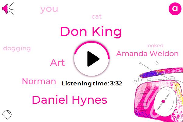 Don King,Daniel Hynes,ART,Norman,Amanda Weldon