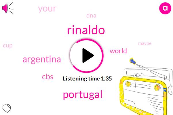 Rinaldo,Portugal,FOX,Argentina,CBS