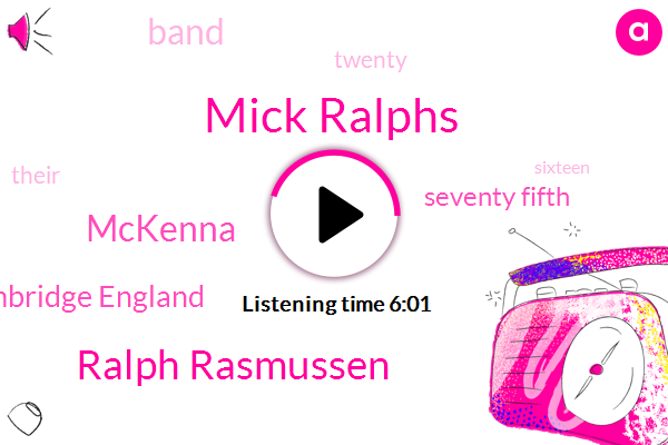 Mick Ralphs,Ralph Rasmussen,Mckenna,Cambridge England,Seventy Fifth