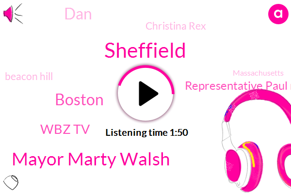 Sheffield,Mayor Marty Walsh,Boston,Wbz Tv,Representative Paul Mcmurtry,DAN,Christina Rex,Beacon Hill,Massachusetts,Representative,Red Sox,Baseball,Ray City Council,DON