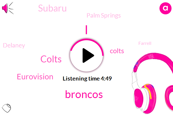 Broncos,Colts,Eurovision,Subaru,Palm Springs,Delaney,Farrell,Hulu,Seibu,Hawaii,AFC,UK.
