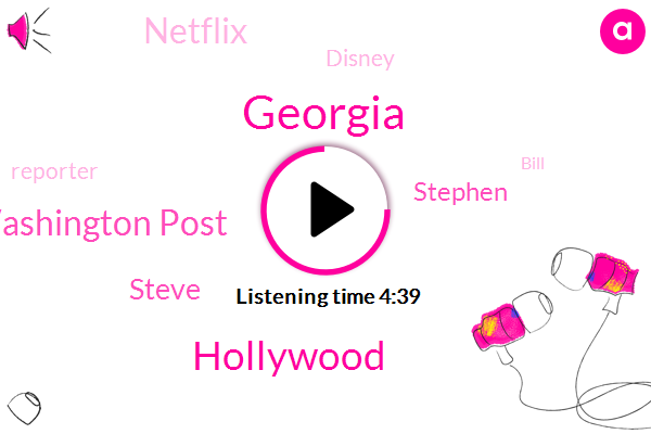 Georgia,Hollywood,Washington Post,Steve,Stephen,Netflix,Disney,Reporter,Bill,New Jersey,Savannah,George,Thirty Percent,Hundred Dollar