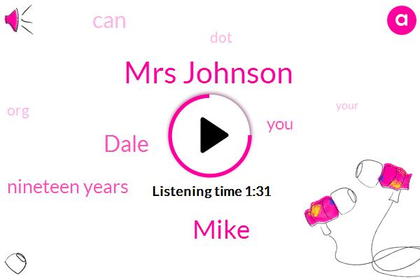 Mrs Johnson,Mike,Dale,Nineteen Years