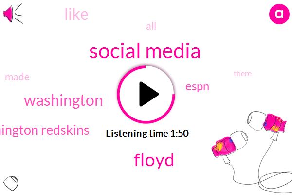 Social Media,Floyd,Washington,Washington Redskins,Espn