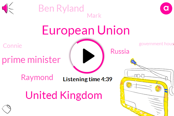 European Union,United Kingdom,Prime Minister,Raymond,Russia,Ben Ryland,Mark,Connie,Government House Commons,Netflix,Bank Of England,Disney,Tony Blair,Europe,United Independ,Northern Ireland,New Haven,Theresa,Astra Zeneca