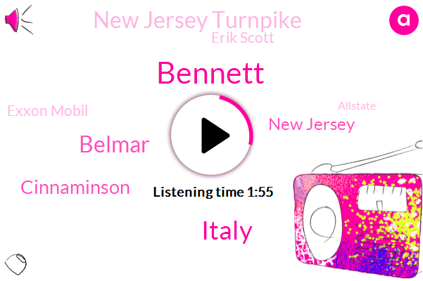 Bennett,Italy,Belmar,Cinnaminson,New Jersey,New Jersey Turnpike,Erik Scott,Exxon Mobil,Allstate,Bob Williams,Dan Zero