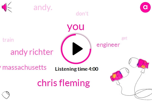 Chris Fleming,Andy Richter,Andy Massachusetts,Engineer,Andy.