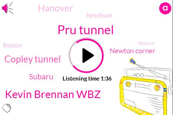Pru Tunnel,Kevin Brennan Wbz,Copley Tunnel,Subaru,Newton Corner,Hanover,Needham,Boston,Woburn