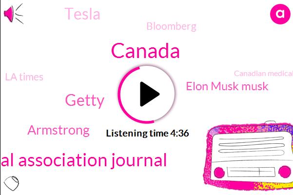 Canada,Canadian Medical Association Journal,Getty,Armstrong,Elon Musk Musk,Tesla,Bloomberg,La Times,Canadian Medical Association,Bloomberg General Motors,America,San Francisco,Jack,Twitter