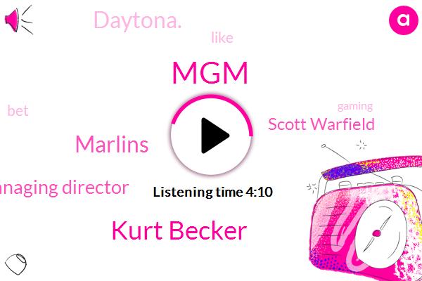 MGM,Nascar,Kurt Becker,Marlins,Managing Director,Scott Warfield,Daytona.