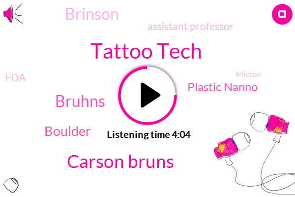 Tattoo Tech,Carson Bruns,Bruhns,Boulder,Plastic Nanno,Brinson,Assistant Professor,FDA,Micron,University Of Colorado