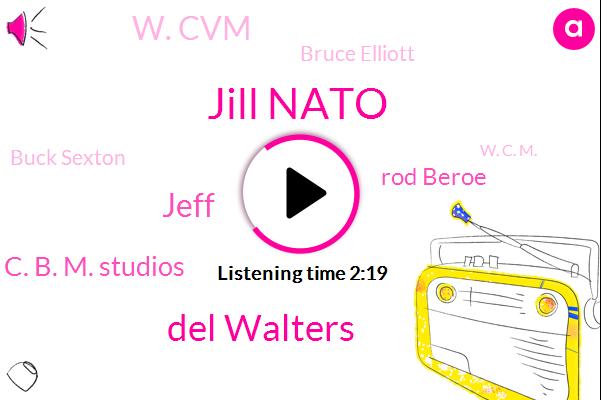 Jill Nato,Del Walters,Jeff,W. C. B. M. Studios,Rod Beroe,W. Cvm,Bruce Elliott,Buck Sexton,W. C. M.,Analyst,Rape,Six Eighty W,Three Minutes