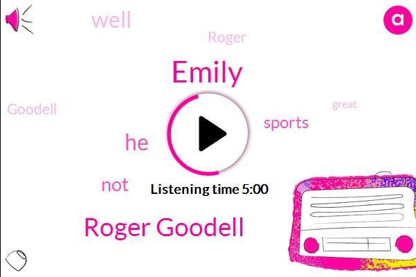 Emily,Roger Goodell