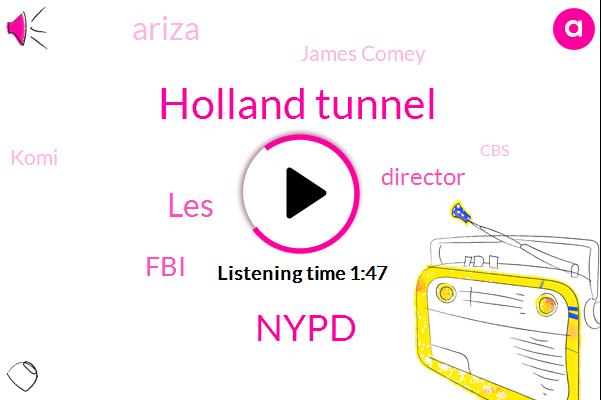 Holland Tunnel,Nypd,LES,FBI,Director,Ariza,James Comey,Komi,CBS,Irene Perez,CEO,Sanford Rubenstein,Moonves,Press Secretary,Sarah Sanders,Lebron,Harassment,Port Authority,Attorney