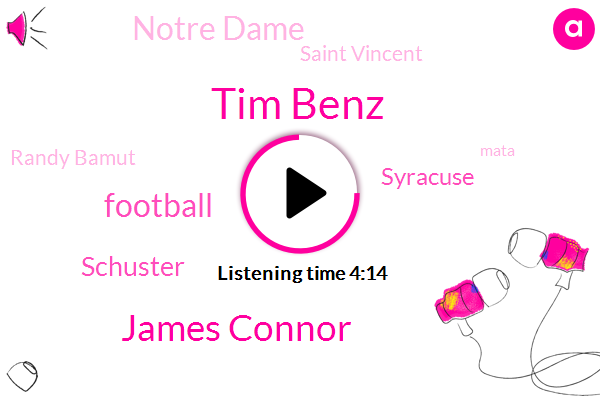 Tim Benz,James Connor,Football,Schuster,Syracuse,Notre Dame,Saint Vincent,Randy Bamut,Mata,TOM,Mark,Madden,Juju Smith