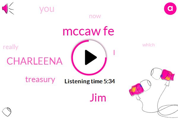 Mccaw Fe,JIM,Charleena,Treasury