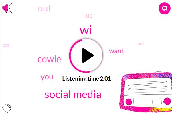 WI,Social Media,Cowie