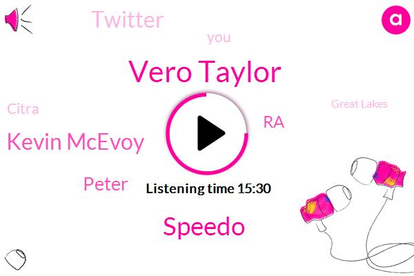 Vero Taylor,Speedo,Kevin Mcevoy,Peter,RA,Twitter,Citra,Great Lakes,Facebook,Hunter,Brooke,Instagram,Two Weeks