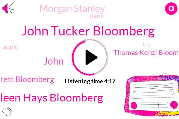 Bloomberg,John Tucker Bloomberg,Kathleen Hays Bloomberg,United States,John,Greg Jarrett Bloomberg,Thomas Kenzi Bloomberg,Bank,Apple,CEO,San Francisco,B. O.,Credit Suisse,Europe,Morgan Stanley,Tokyo,Congress,Japan