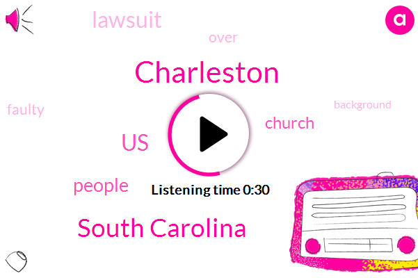 Listen: Lawsuit over faulty background check on Charleston shooter allowed to proceed