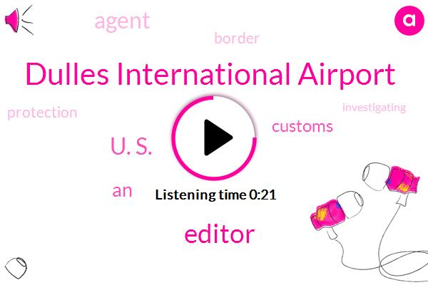Editor,Dulles International Airport,U. S.