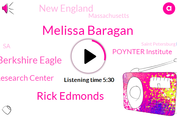 Berkshire Eagle,Melissa Baragan,Rick Edmonds,Pew Research Center,Poynter Institute,New England,Massachusetts,SA,Saint Petersburg Florida,Pennsylvania