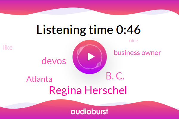 Atlanta,Regina Herschel,B. C.,Devos,Business Owner