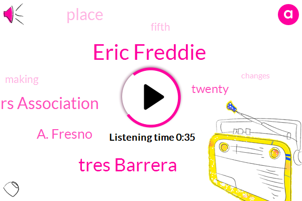 Eric Freddie,Major League Baseball Players Association,A. Fresno,Tres Barrera