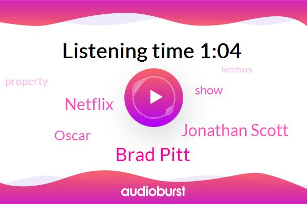 Brad Pitt,Netflix,Jonathan Scott,Oscar