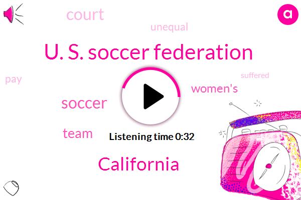 California,U. S. Soccer Federation,Soccer