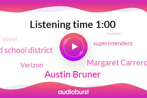 La Unified School District,Austin Bruner,Verizon,Superintendent,Margaret Carrero