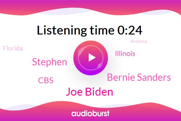Joe Biden,Bernie Sanders,Florida,Illinois,Arizona,Stephen,CBS