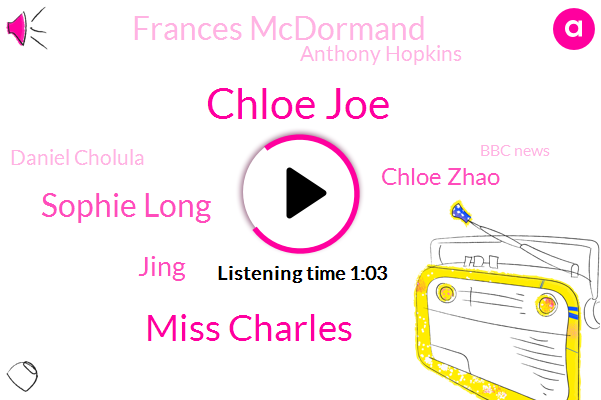 Chloe Joe,Miss Charles,Sophie Long,Beijing,China,Jing,Chloe Zhao,Frances Mcdormand,Los Angeles,Oscar,Anthony Hopkins,Daniel Cholula,Bbc News