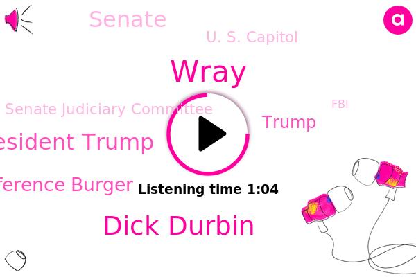 U. S. Capitol,Senate Judiciary Committee,Wray,Durban,Dick Durbin,Senate,President Trump,Illinois,FBI,Brad Reference Burger,Fulton County,The Atlanta Journal Constitution,Georgia,Donald Trump,CDC